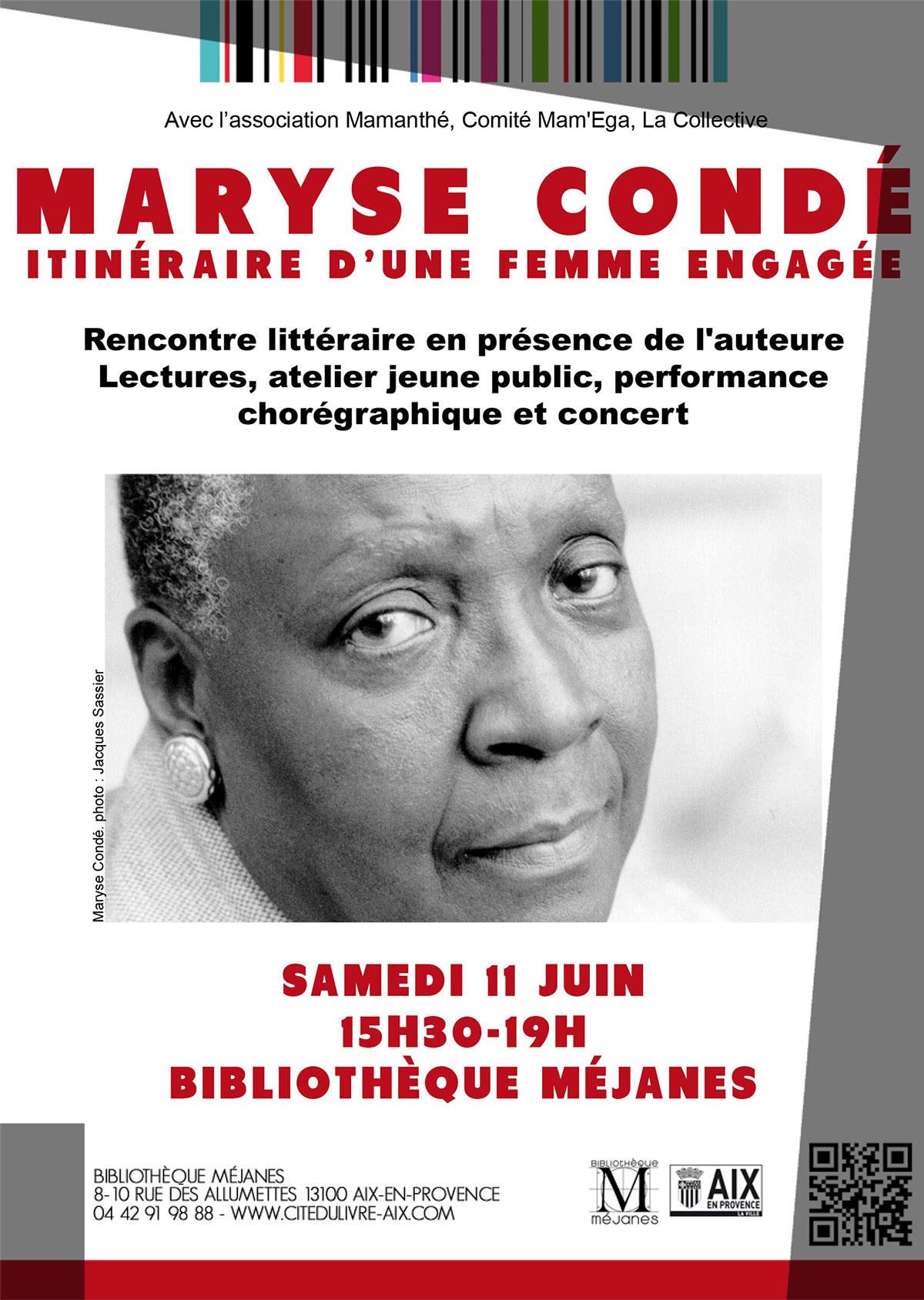 Samedi 11 juin 2016 – Hommage à Maryse Condé – Aix en Provence