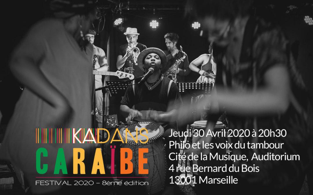 Jeudi 30 Avril 2020 – Festival Kadans Caraïbe 2020 – Philo et les voix du tambours